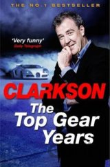 The Top Gear Years (Jeremy Clarkson) (Paperback)
