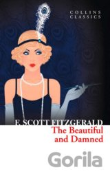 The Beautiful and Damned (Collins Classics) (F. Scott Fitzgerald)