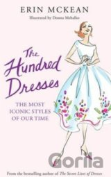 The Hundred Dresses: The Most Iconic Styles o... (Erin McKean , Donna Mehalko (I