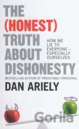 The (Honest) Truth about Dishonesty