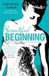 Beautiful Beginning (Beautiful Bastard)  (Christina Lauren)
