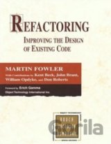 Refactoring: Improving the Design of Existing... (Martin Fowler, Kent Beck, John