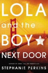 Lola and the Boy Next Door (Stephanie Perkins) (Paperback)