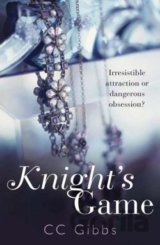 Knight's Game (The Knight Trilogy)  (CC Gibbs)