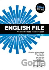 English File Third Edition Pre-intermediate Teacher´s Book with Test and Assessm