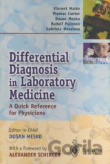 Differential Diagnosis in Laboratory Medicine (Dušan Meško, Alexander Schirger,