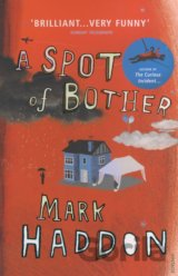 A Spot of Bother (Mark Haddon) (Paperback)