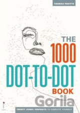 The 1000 Dot-to-Dot Book: Twenty Iconic Portr... (Thomas Pavitte)