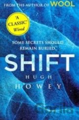 Shift: (Wool Trilogy 2) (Wool Trilogy Prequel... (Hugh Howey)