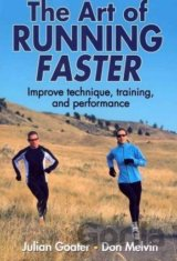 The Art of Running Faster (Julian Goater , Don Melvin) (Paperback)