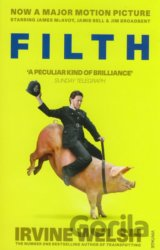 Filth (Irvine Welsh) (Paperback)