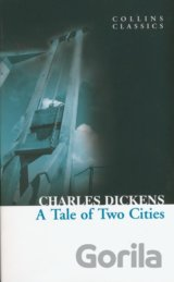 A Tale of Two Cities (Collins Classics) (Dickens, Ch.) [paperback]