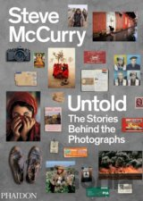 Steve McCurry Untold: The Stories Behind the... (Steve McCurry)