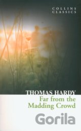 Far From the Madding Crowd (Collins Classics)... (Thomas Hardy)