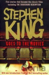 "Stephen King Goes to the Movies : Featuring ""Rita Hayworth and Shawshank Redempt"