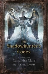 The Shadowhunter's Codex (Mortal Instruments... (Cassandra Clare)