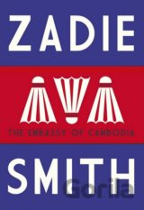 The Embassy of Cambodia (Zadie Smith) (Hardcover)