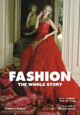Fashion: The Whole Story (Marnie Fogg , Valerie Steele) (Paperback)