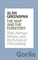 The Map and the Territory: Risk, Human Nature... (Alan Greenspan)