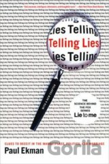 Telling Lies: Clues to Deceit in the Marketpl... (Paul Ekman)
