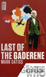 Doctor Who: Last of the Gaderene: 50th Annive... (Mark Gatiss)