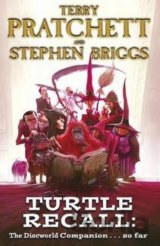 Turtle Recall: The Discworld Companion . . .... (Stephen Briggs , Terry Pratchet
