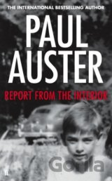 Report from the Interior (Paul Auster) (Hardcover)