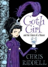 Goth Girl: and the Ghost of a Mouse (Unabridg... (Chris Riddell)