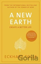 A New Earth : Create a Better Life (Eckhart Tolle) (Paperback)