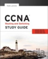 CCNA Routing and Switching Study Guide: Exams... (Todd Lammle)