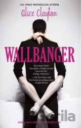 Wallbanger (Alice Clayton)
