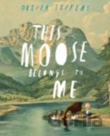 This Moose Belongs to Me (Oliver Jeffers ) (Paperback)