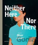 Neither Here Nor There: The Art of Oliver Jef... (Oliver Jeffers)