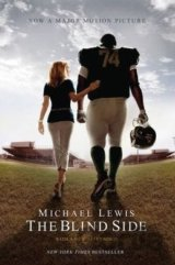 The Blind Side: (Movie Tie-in Edition): Evolu... (Michael Lewis)