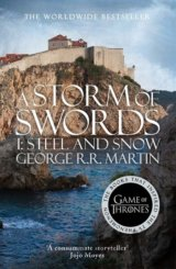 A Storm of Swords: Part 1 Steel and Snow (A S... (George R. R. Martin)