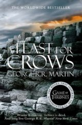 A Feast for Crows (A Song of Ice and Fire, Bo... (George R. R. Martin)