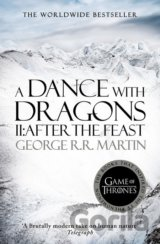 A Dance With Dragons: Part 2 After the Feast... (George R. R. Martin)