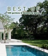 Best of 500 Gardens & Swimming Pools (Hardcov... (Wim Pauwels)