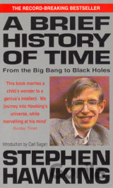 A Brief History of Time : From the Big Bang to Black Holes (Stephen Hawking)