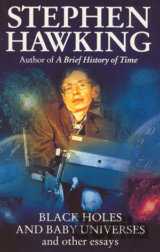 Black Holes And Baby Universes And Other Essays (Stephen Hawking)
