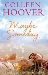 Maybe Someday: Colleen Hoover