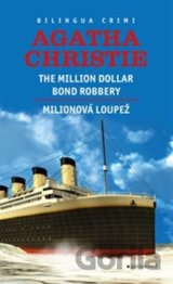 Milionová loupež / Million Dollar Bond Robery (Agatha Christie) [CZ]