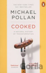 Cooked: A Natural History of Transformation (Michael Pollan)