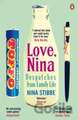 Love, Nina: Despatches from Family Life  (Nina Stibbe)