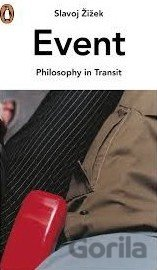 Event: Philosophy in Transit (Slavoj Zizek)