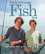 The River Cottage Fish Book (Hugh Fearnley-Whittingstall, Nick Fisher)
