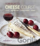Fiona Beckett's Cheese Course - Award-winning... (Fiona Beckett)