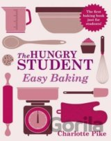 The Hungry Student: Easy Baking (Charlotte Pike) (Paperback)