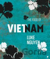 The Food of Vietnam (Luke Nguyen) (Hardcover)
