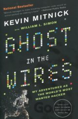 Ghost in the Wires (Kevin Mitnick)